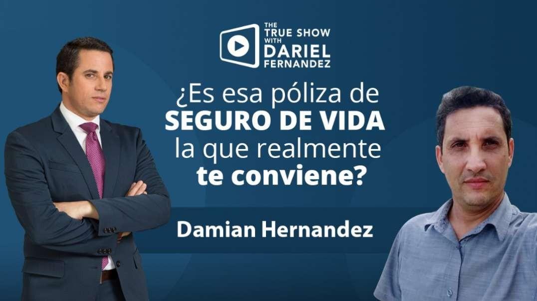 Es esa póliza de SEGURO DE VIDA la que realmente te conviene? Damian Hernandez